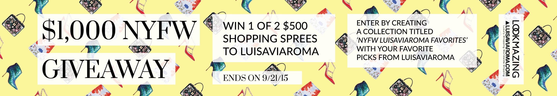 LUISAVIAROMA x LookMazing NYFW $1,000 Giveaway